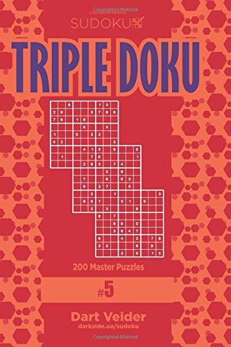 Read Online Sudoku Triple Doku - 200 Master Puzzles 9x9 (Volume 5) ebook