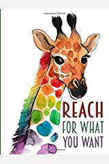 Reach For What You Want - A Pocket Journal: Giraffe Paperback