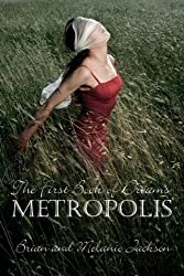 The First Book of Dreams: Metropolis