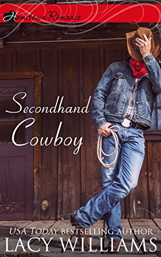 Download Secondhand Cowboy (Hometown Romance) Pdf