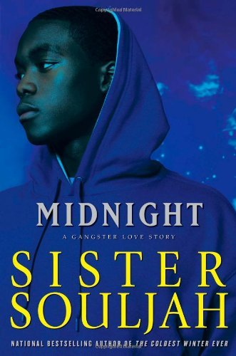 Midnight A Gangster Love Story by Souljah, Sister [Atria Books,2008] (Hardcover)