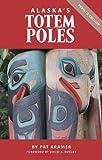 img - for Alaska's Totem Poles book / textbook / text book
