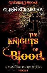 The Knights of Blood (Eloim Book 4)