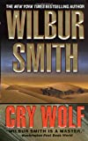 Cry Wolf, Wilbur Smith, 0312982585