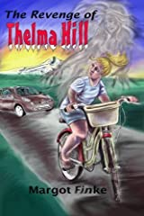 The Revenge of Thelma Hill Paperback