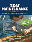 Boat Maintenance: The Essential Guide Guide to Cleaning, Painting, and Cosmetics: The Essential Guide to Cleaning, Painting, and Cosmetics