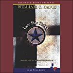 Lone Star Rising: The Revolutionary Birth of the Texas Republic | William C. Davis