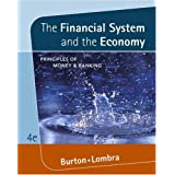 The Financial System and the Economy: Principles of Money and Banking (with InfoTrac®)
