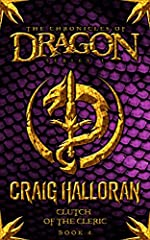 The Chronicles of Dragon: Clutch of the Cleric (Book 4 of 10)