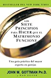 img - for Los siete principios para hacer que el matrimonio funcione (Spanish Edition) book / textbook / text book