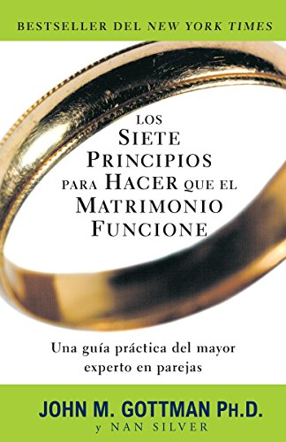 Los siete principios para hacer que el matrimonio funcione (Spanish Edition) by Vintage Espanol