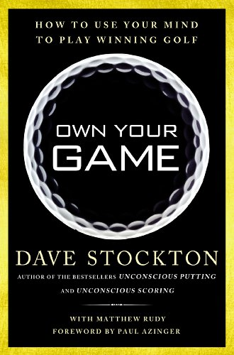 Amazon own your game how to use your mind to play winning golf own your game how to use your mind to play winning golf by stockton fandeluxe Images