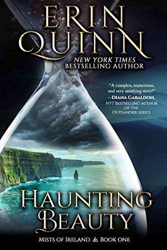 Haunting Beauty (Mists of Ireland Book 1) by [Quinn, Erin]