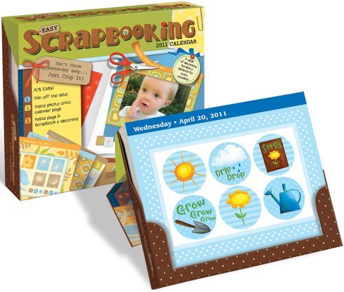 Easy Scrapbooking Crop-a-Day: 2011 Day-to-Day Calendar by Andrews McMeel Publishing