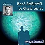 Le grand secret | René Barjavel