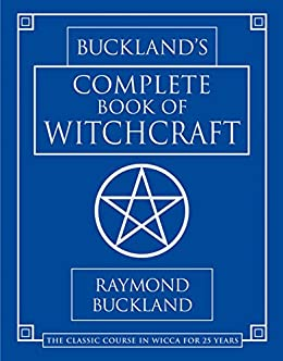 Bucklands complete book of witchcraft llewellyns practical magick bucklands complete book of witchcraft llewellyns practical magick by buckland fandeluxe Image collections