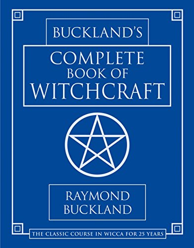 (Buckland's Complete Book of Witchcraft (Llewellyn's Practical)