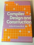 Compiler Design and Construction, Pyster, Arthur B., 0871504286
