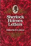 Sherlock Holmes Letters, Richard Lancelyn Green, 0877451613
