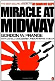Miracle at Midway by Prange, Gordon W., Goldstein, Donald M., Dillon, Katherine V.(November 17, 1983) Paperback