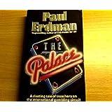Palace, the (Spanish Edition)