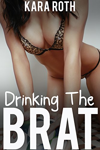 Drinking the Brat (Taboo Dairy - Milk For Daddy