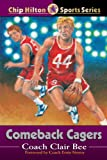 Comeback Cagers (Chip Hilton Sports Series)