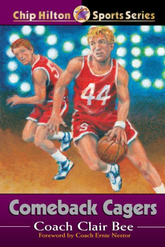 Comeback Cagers (Chip Hilton Sports Series Book 21)