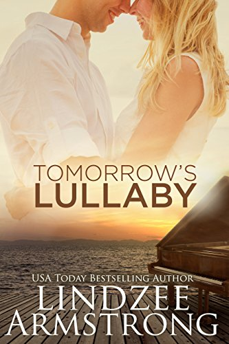 Tomorrow's Lullaby by [Armstrong, Lindzee]