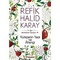 Türkçenin Tadı ve Ahengi: Memleket Yazıları - 9