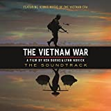 The Vietnam War - A Film By Ken Burns & Lynn Novick (The Soundtrack)