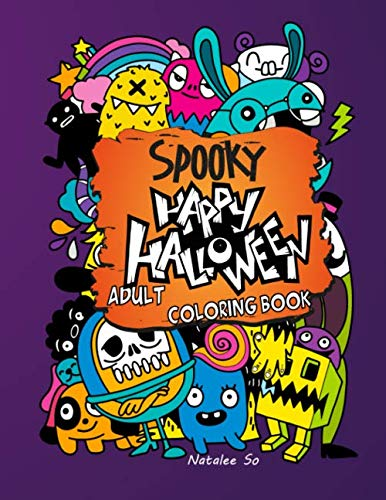 Spooky Halloween Crafts Adults (Spooky Happy Halloween Adult Coloring book: An Adorable Spooky Halloween Coloring Book for Adults for Hours of Fun, Stress Relief and)
