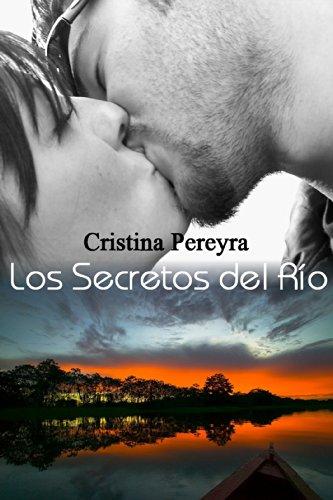 Los Secretos del Río (Lujanes nº 3) (Spanish Edition) by [Pereyra