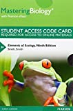 MasteringBiology with Pearson EText -- Standalone Access Card -- for Elements of Ecology, Smith, Thomas M. and Smith, Robert Leo, 032199891X