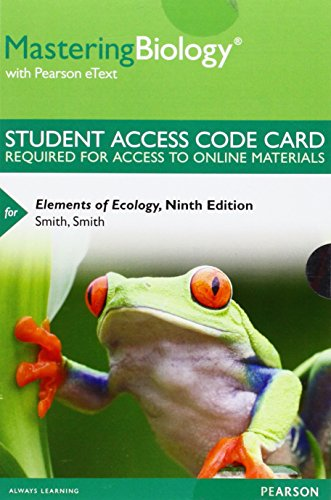 Mastering Biology with Pearson eText -- Standalone Access Card -- for Elements of Ecology (9th Edition)
