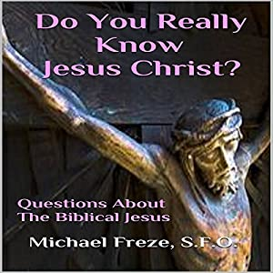 Do You Really Know Jesus Christ? Audiobook