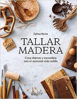 Tallar madera (Spanish) Paperback – 2014