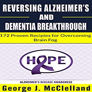 Reversing Alzheimer's and Dementia Breakthrough Audiobook