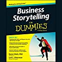 Business Storytelling for Dummies Audiobook by Karen Dietz, PhD, Lori L. Silverman Narrated by Dina Pearlman