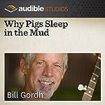 Why Pigs Sleep in the Mud: A Norwegian Folktale | Bill Gordh