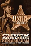 The Justice Riders, Chuck Norris and Ken Abraham, 0805440321