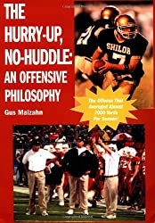 The Hurry-Up, No-Huddle: An Offensive Philosophy