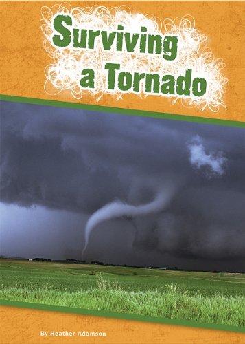 Surviving a Tornado (Be Prepared: Amicus Readers, Level 2)