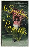 Le Scaphandre et le Papillon de Bauby. Jean-Dominique (2007) Broché par Bauby