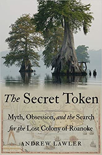 The Secret Token: Myth, Obsession, and the Search for the Lost ...