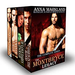The Montbryce Legacy: The Complete Series by [Markland, Anna]