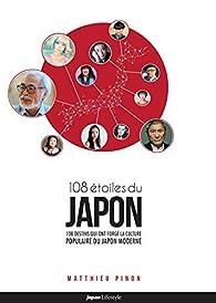 Les 108 étoiles du Japon par Matthieu Pinon