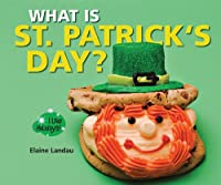 What Is St. Patrick's Day? (I Like