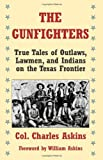 The Gunfighters, Charles Askins, 1581606133