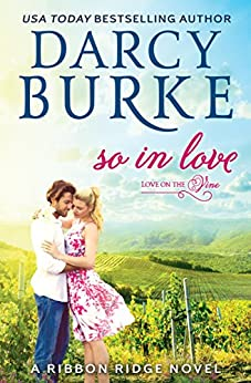 So in Love (Love on the Vine Book 3) by [Burke, Darcy]